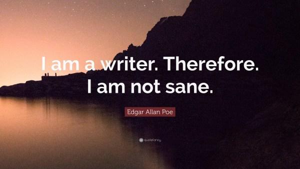 Edgar Allan Poe Quote Writer.