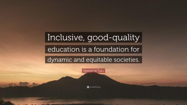 Desmond Tutu Quote Inclusive Good-quality Education