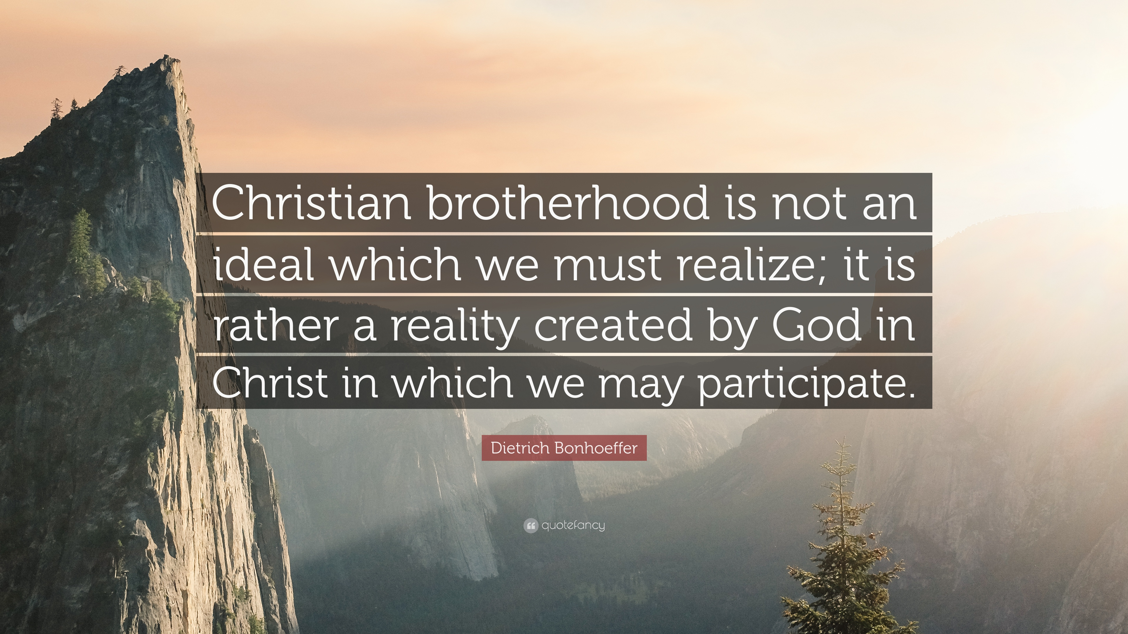 Christian Inspirational Wallpapers With Quotes Dietrich Bonhoeffer Quote Christian Brotherhood Is Not