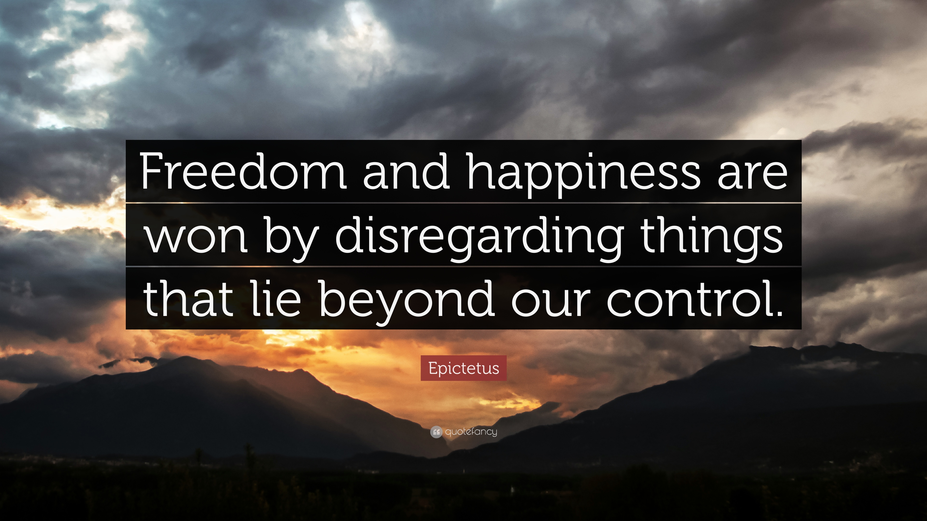 Chanakya Quotes Wallpaper Epictetus Quote Freedom And Happiness Are Won By