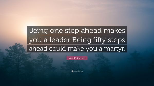 Quotes About Being A Leader John Maxwell Imgurl