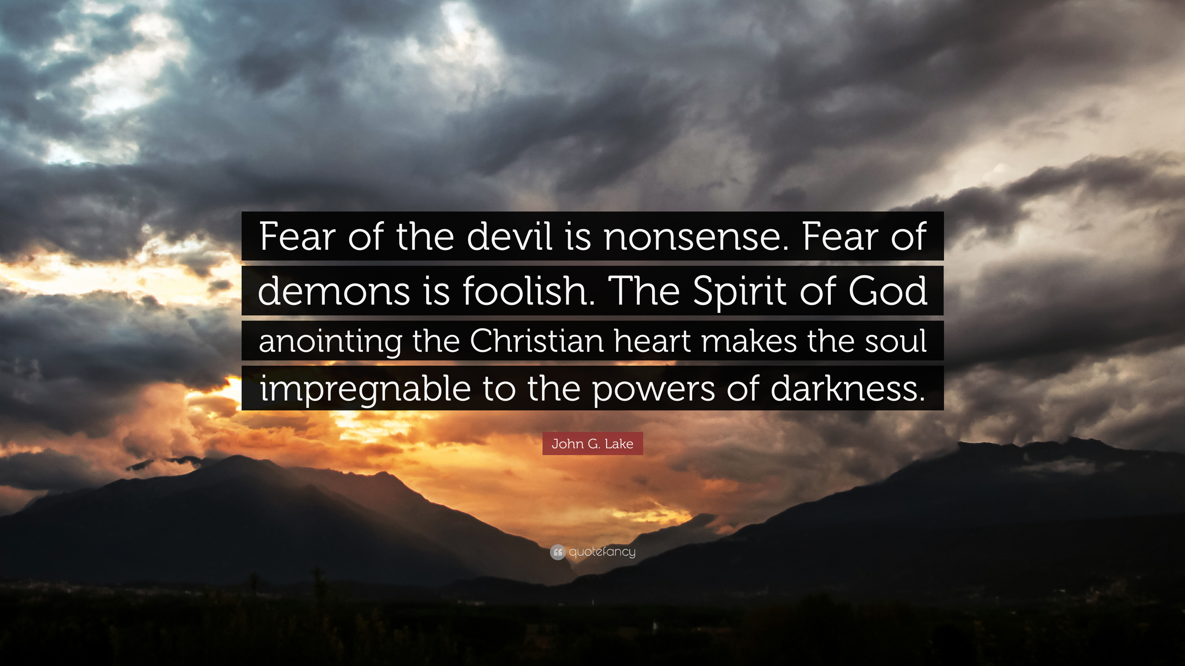 Spirit Science Quotes Wallpapers John G Lake Quote Fear Of The Devil Is Nonsense Fear