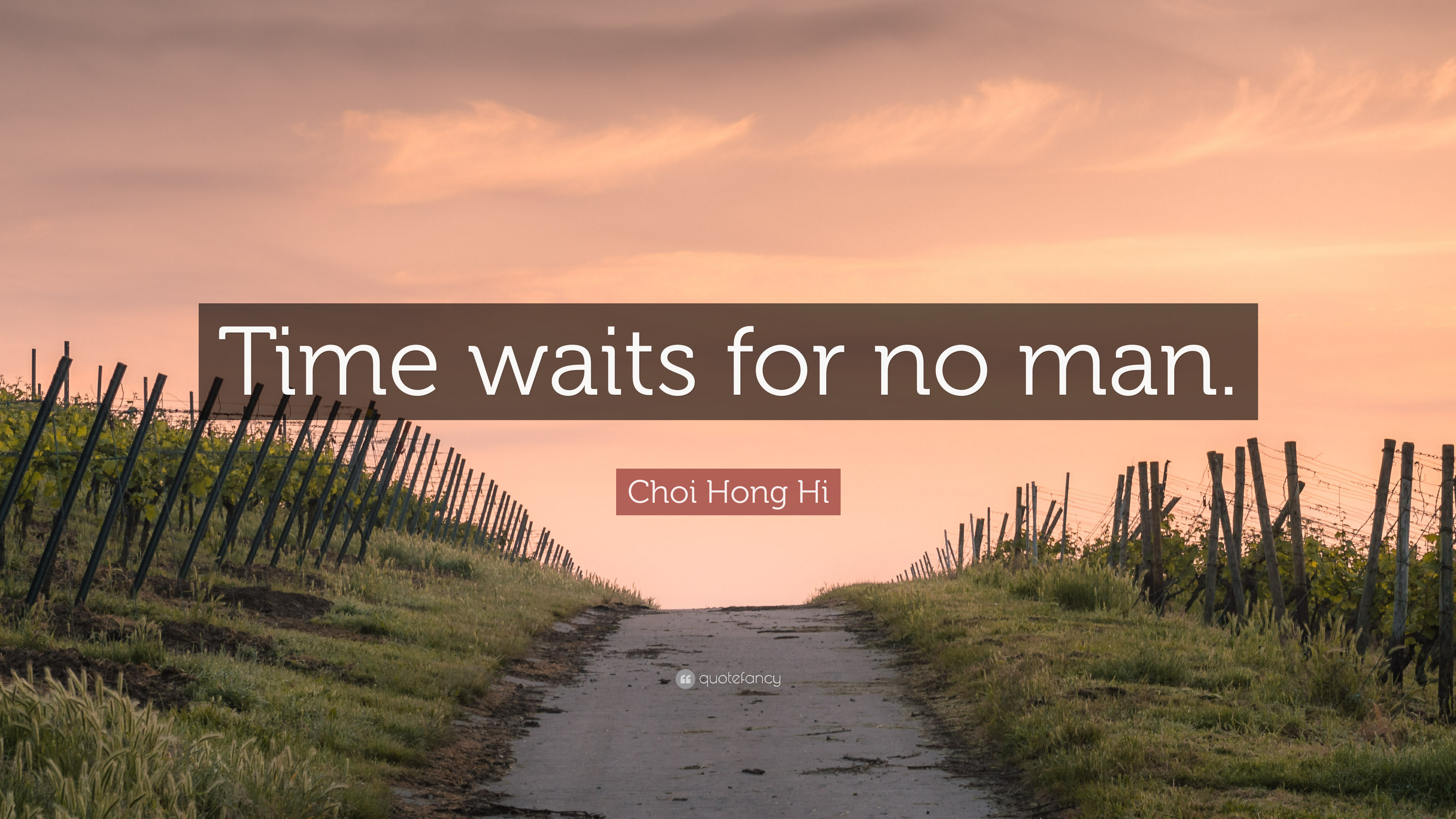 Buddha Quotes Hd Wallpapers Choi Hong Hi Quote Time Waits For No Man 9 Wallpapers