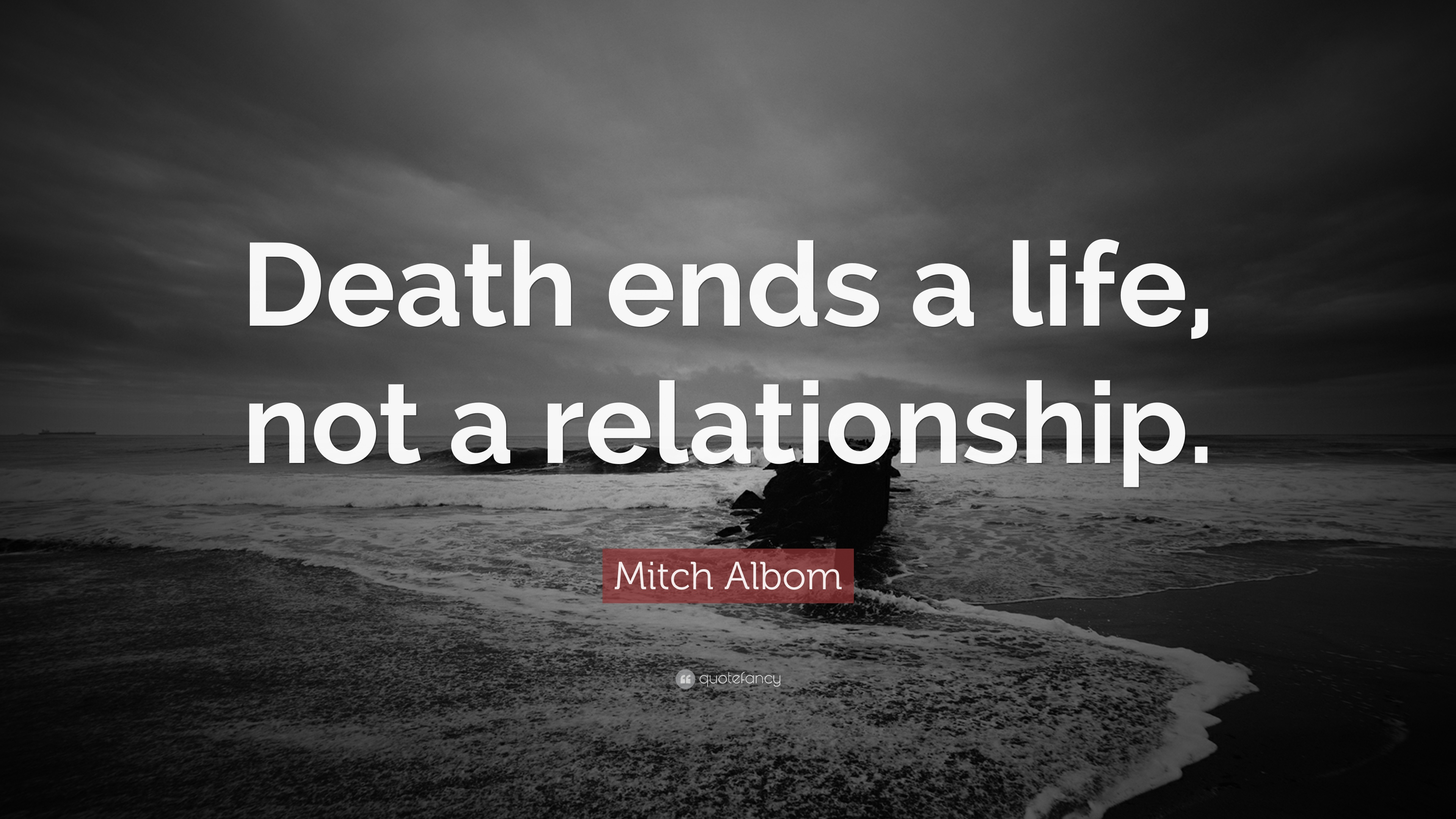 William Shakespeare Love Quotes Wallpaper Mitch Albom Quote Death Ends A Life Not A Relationship
