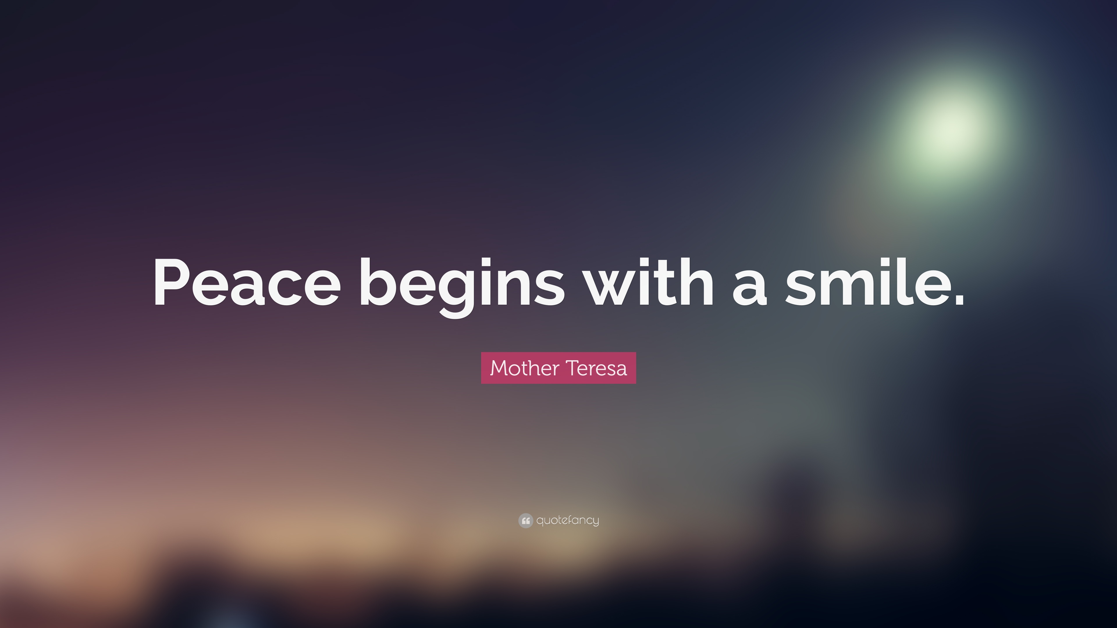 Beautiful Birthday Wallpapers With Quotes Mother Teresa Quote Peace Begins With A Smile 25