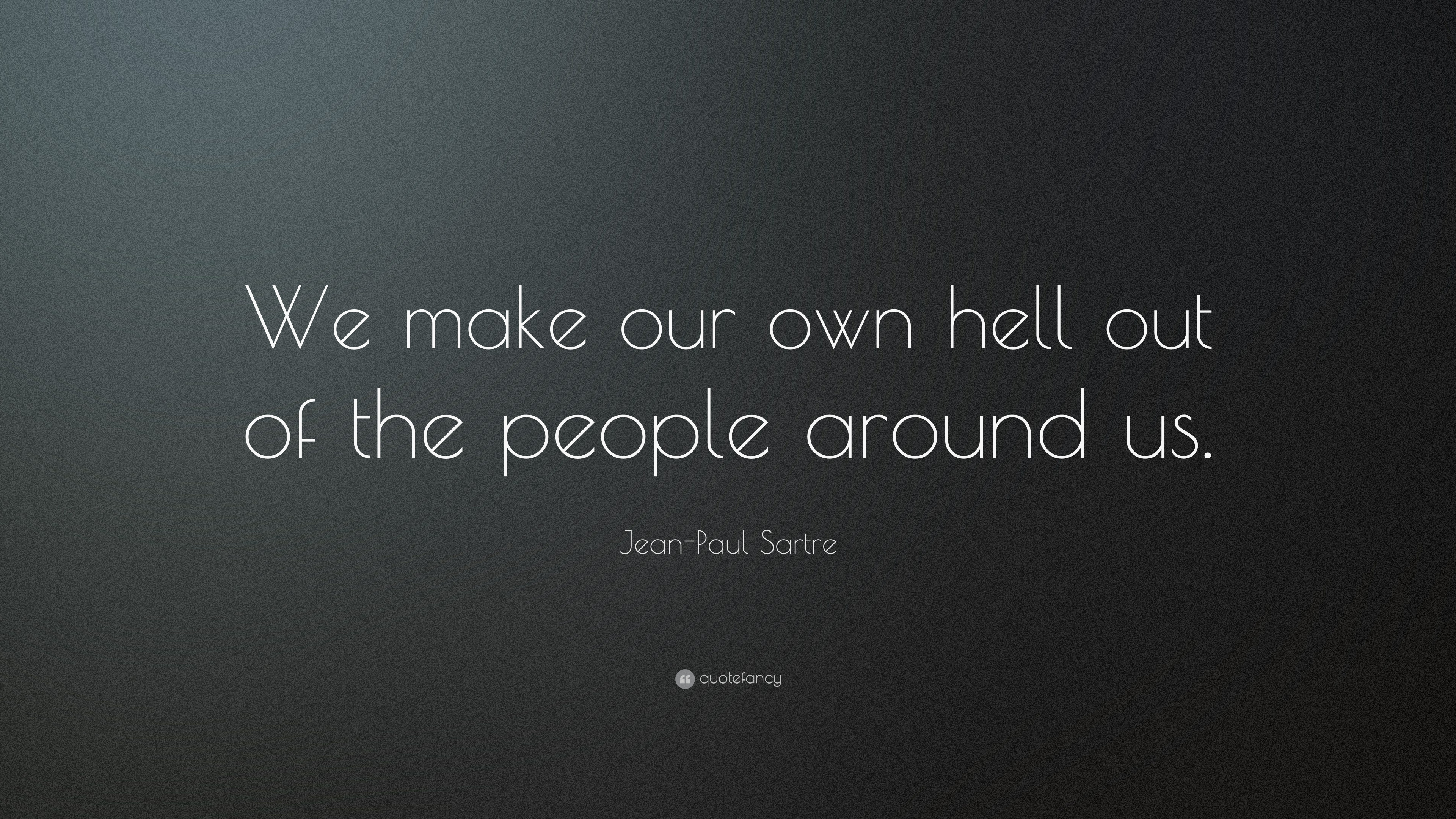 Kant Quotes Wallpaper Jean Paul Sartre Quotes 100 Wallpapers Quotefancy