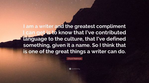 Chuck Palahniuk Quote Writer And Greatest