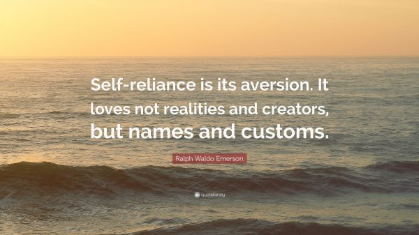 Quotes About Self Reliance Emerson Year Of Clean Water