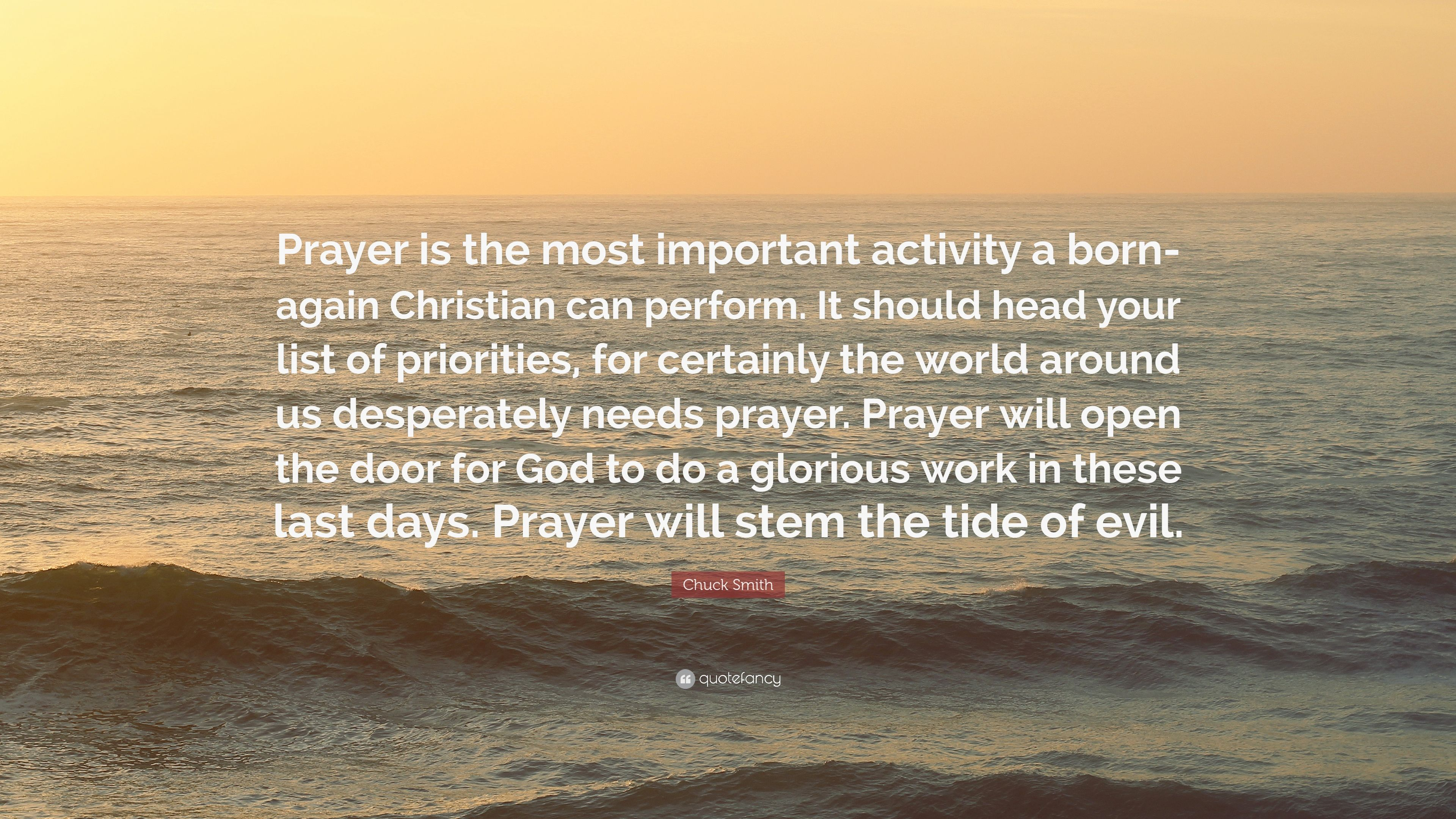 Swami Vivekananda Quotes Wallpaper Chuck Smith Quote Prayer Is The Most Important Activity