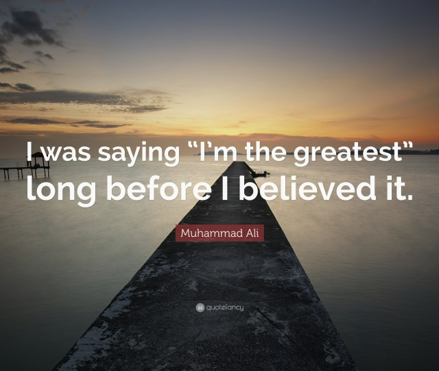 Wallpapers Muhammad Ali Quote I Was