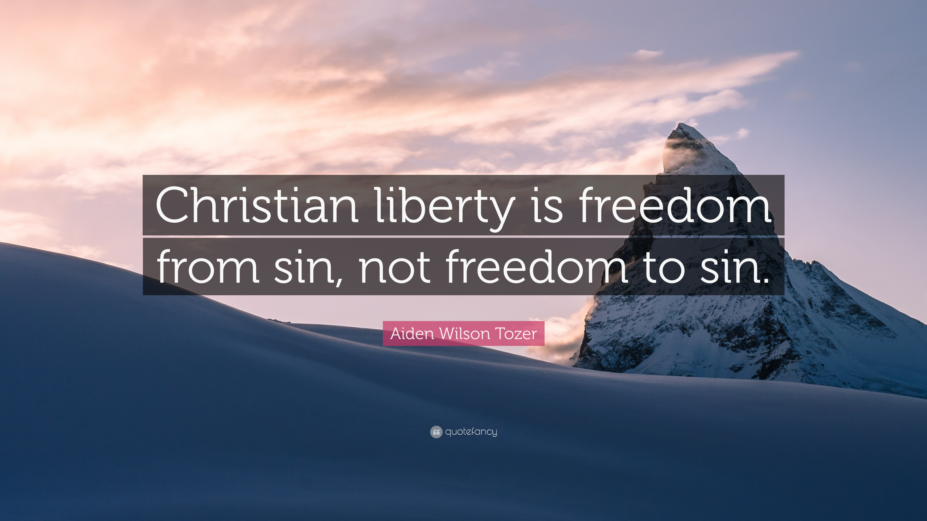 Libertarian Quotes Wallpaper Aiden Wilson Tozer Quote Christian Liberty Is Freedom