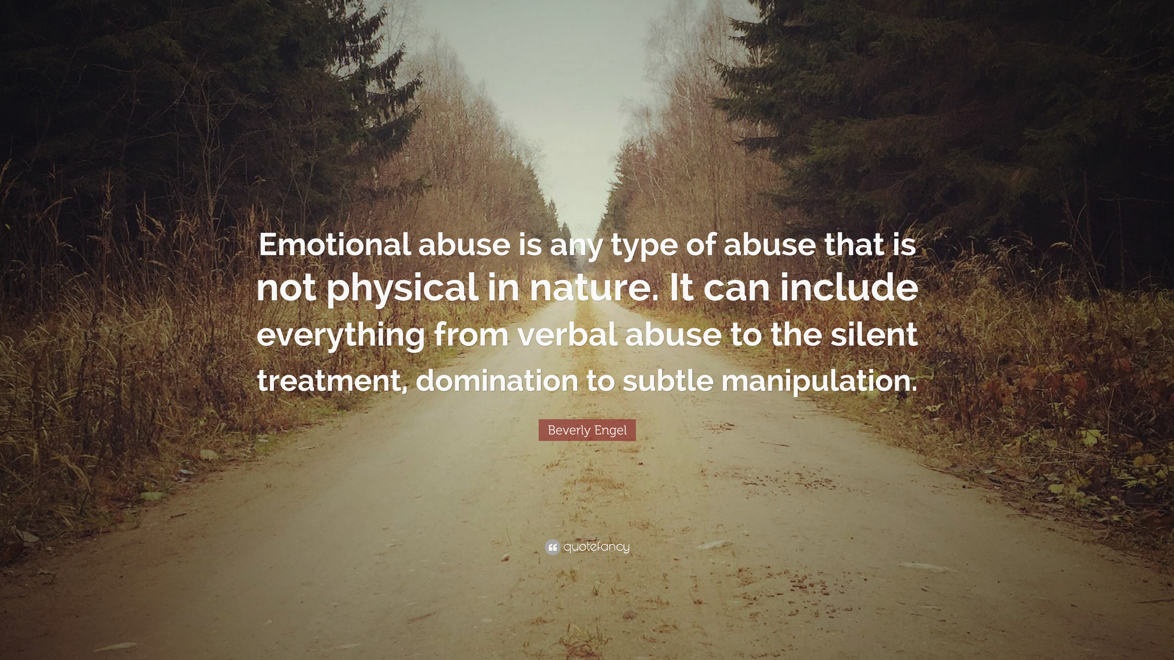Swami Vivekananda Quotes Wallpaper Beverly Engel Quote Emotional Abuse Is Any Type Of Abuse