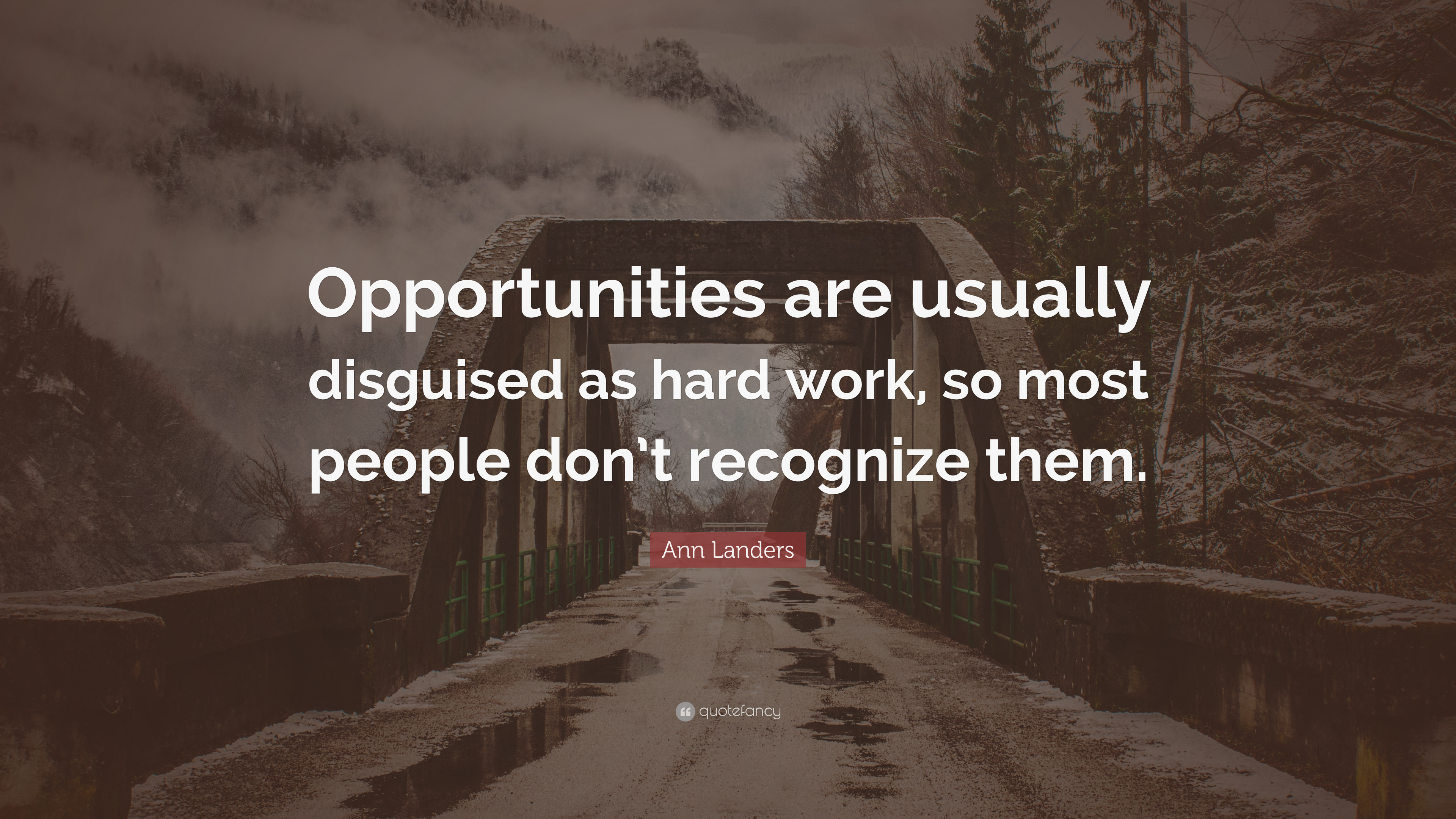 Most Beautiful Wallpapers With Quotes Ann Landers Quote Opportunities Are Usually Disguised As