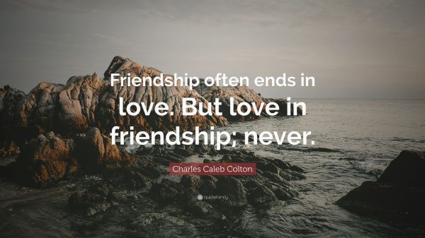 That Friendship Ends Quotes Year Of Clean Water