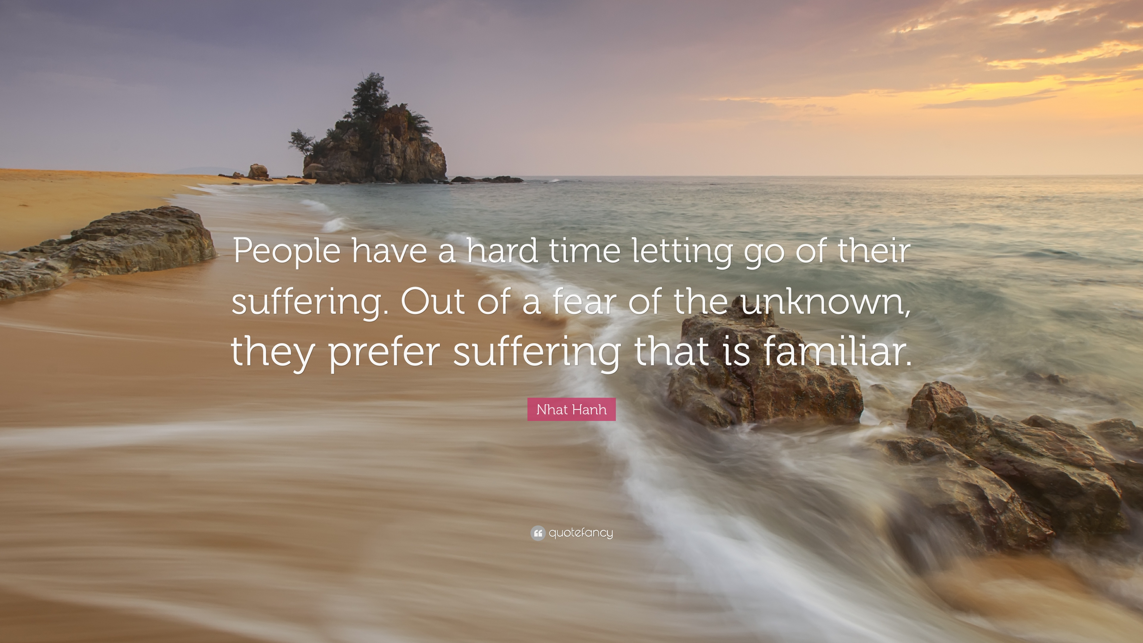 Nhat Hanh Quote People Have A Hard Time Letting Go Of