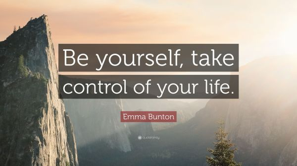 20 Quotes About Taking Control Of Your Life Pictures And Ideas On