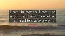 Daniella Monet Quote Love Halloween Much