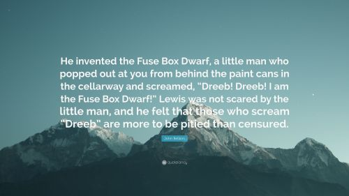 small resolution of john bellairs quote he invented the fuse box dwarf a little man who