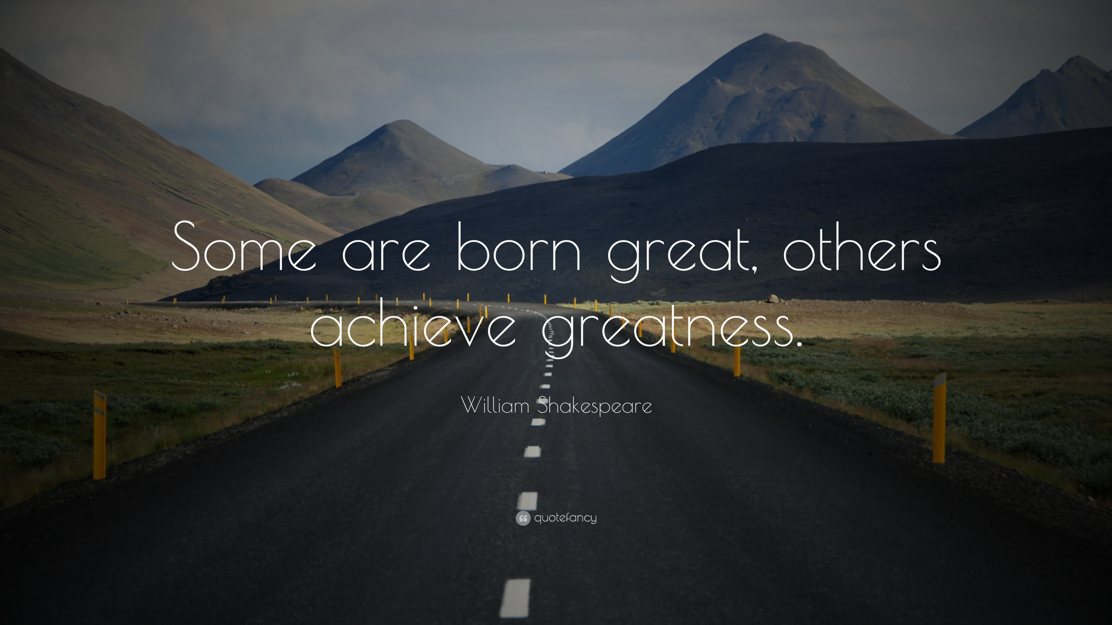 Nietzsche Quotes Wallpaper William Shakespeare Quote Some Are Born Great Others