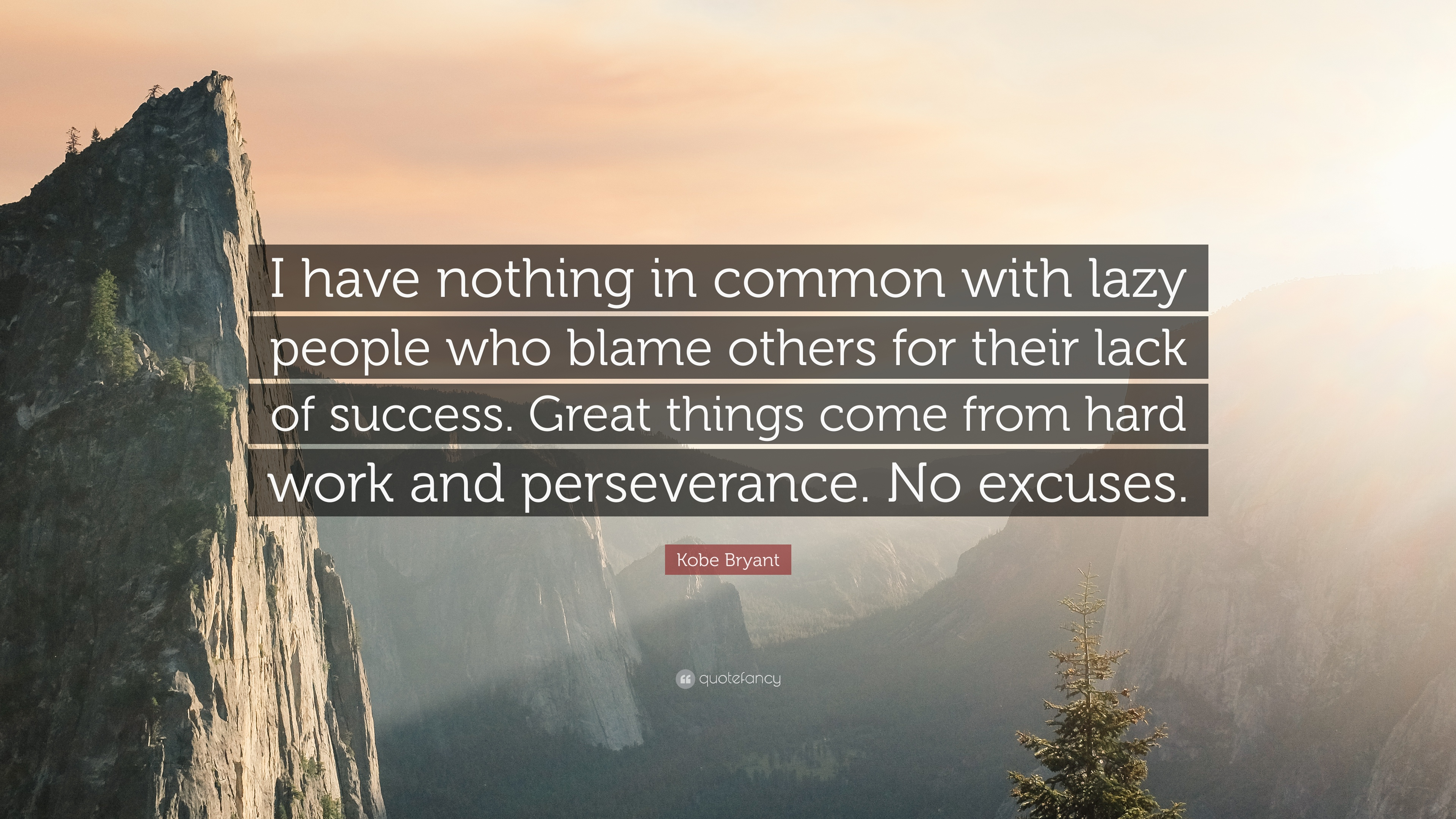 Kobe Bryant Quote Wallpaper Kobe Bryant Quote I Have Nothing In Common With Lazy