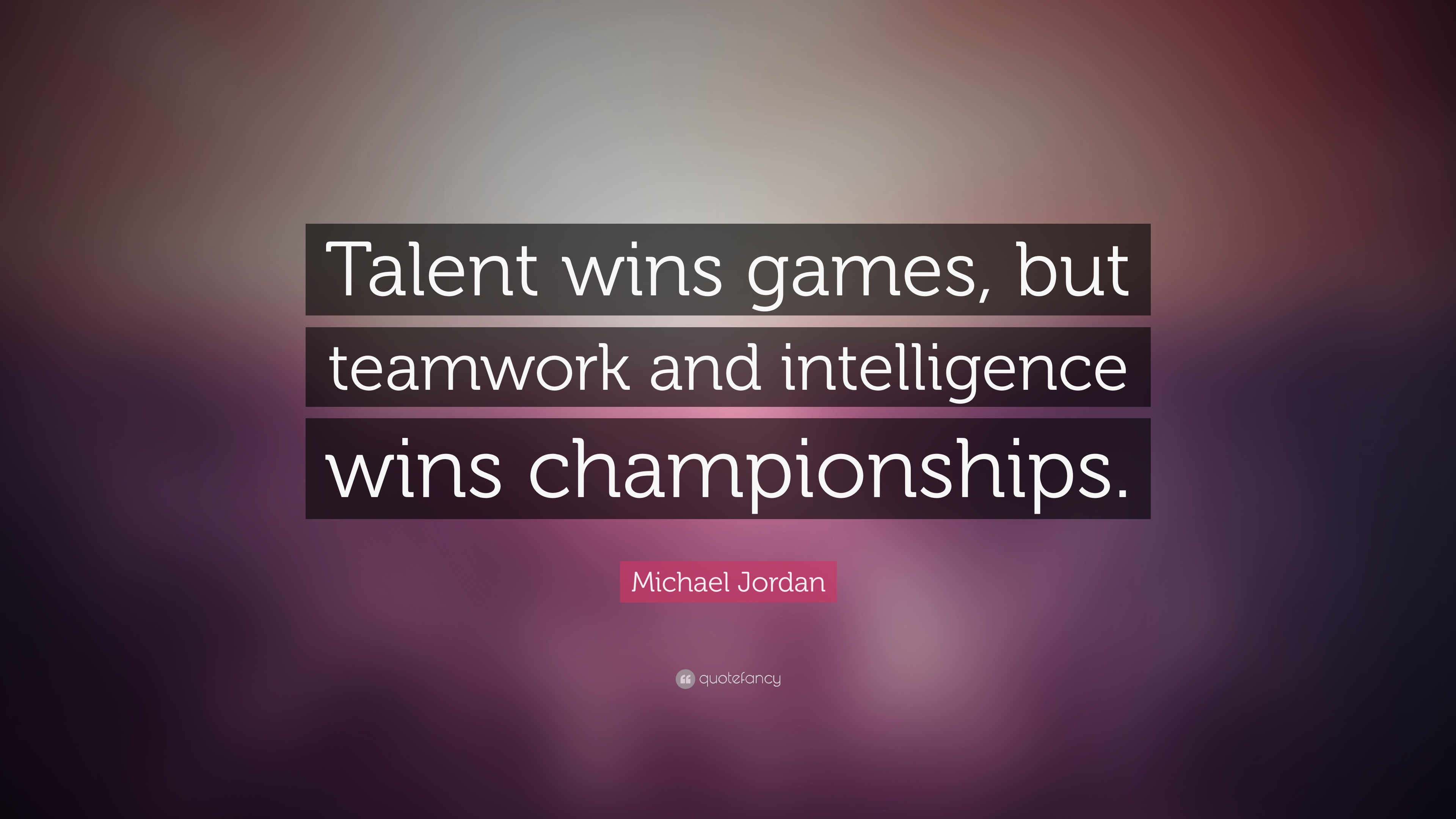 Teamwork Intelligence Wins And Talent Championships Wins Games