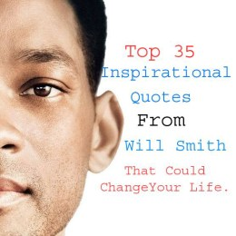 Top 35 Inspirational Quotes By Will Smith That Could Change Your Life