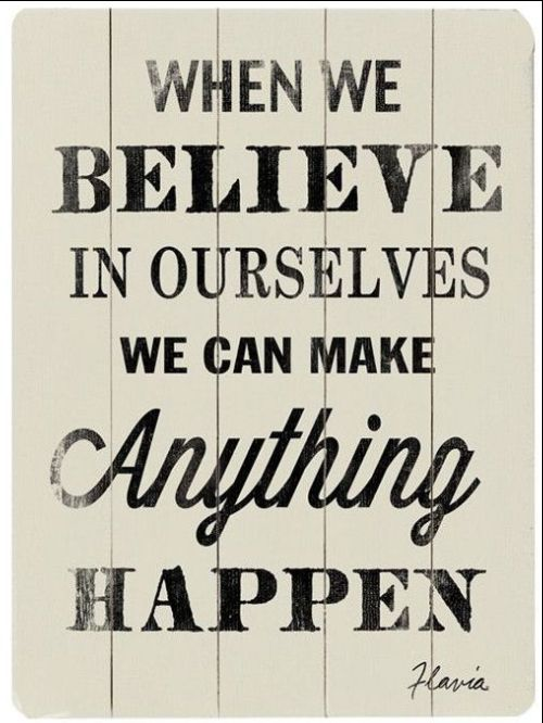 believe in me quotes