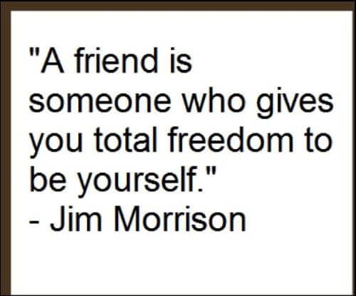 jim morrison friendship quotes