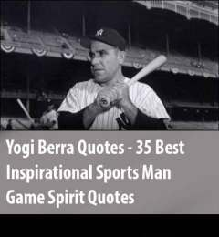 "35 Best Inspirational Lawrence Peter ""Yogi"" Berra Quotes"