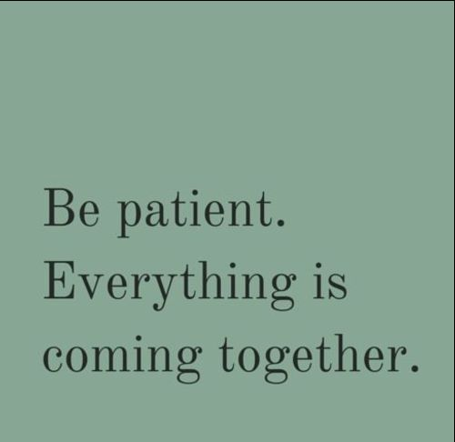 Quotes on patience and life