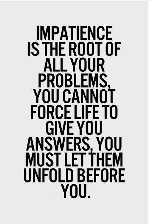 Best being patient quotes