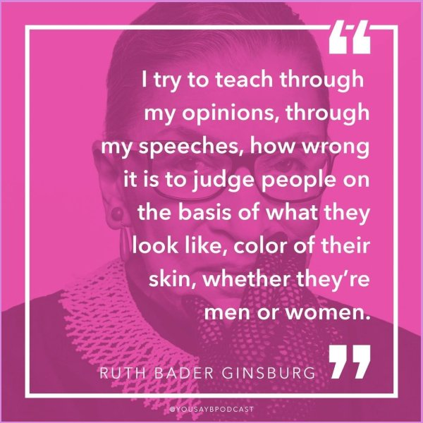 ruth bader ginsburg quotes speak your mind