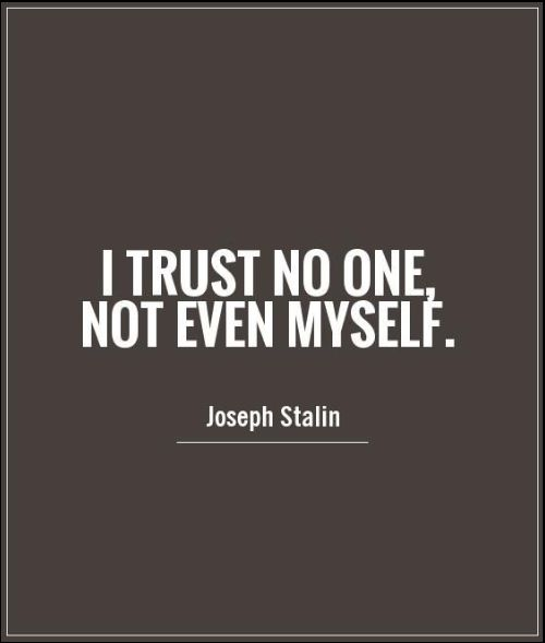 who do you trust quotes