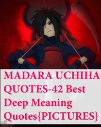 42 Insane Deep Meaning Madara Quotes{PICTURES}