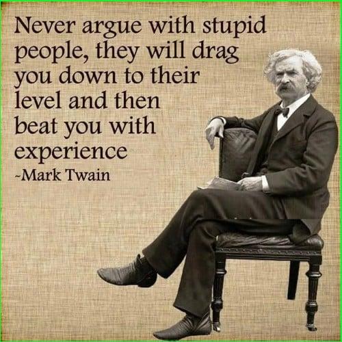 mark twain quotes never argue