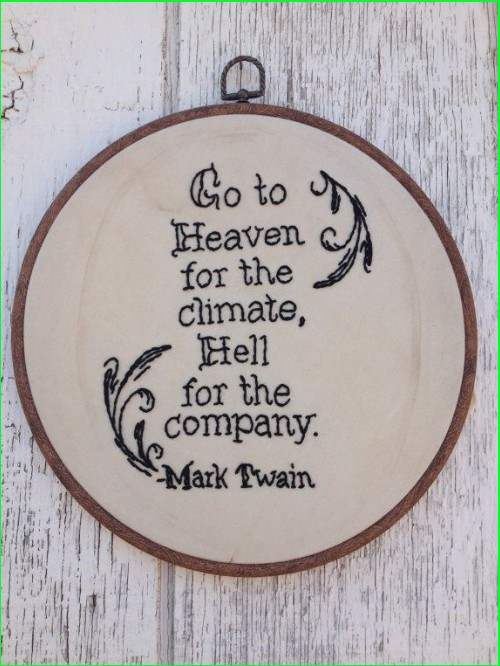 mark twain quote about go to heaven