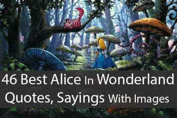 46 Best Alice In Wonderland Quotes, Sayings With Images