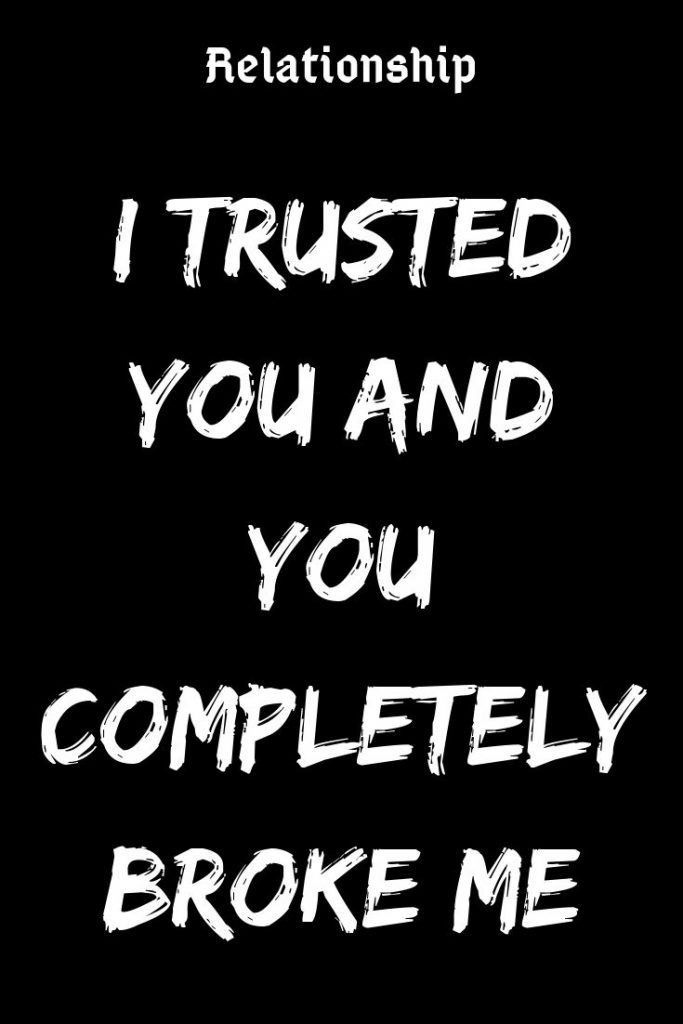 trust breaking quotes