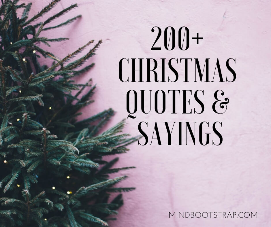 Christmas Pic Quotes.200 Christmas Quotes And Sayings To Inspire Your Greetings