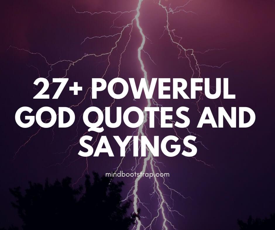 27+ Powerful God Quotes That Will Change Your Life