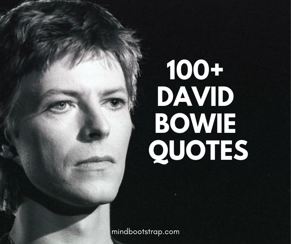 David Bowie Quotes & Sayings
