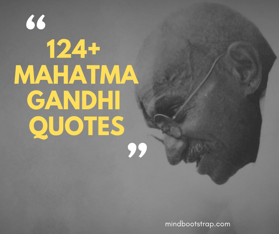 Inspirational Mahatma Gandhi Quotes & Sayings