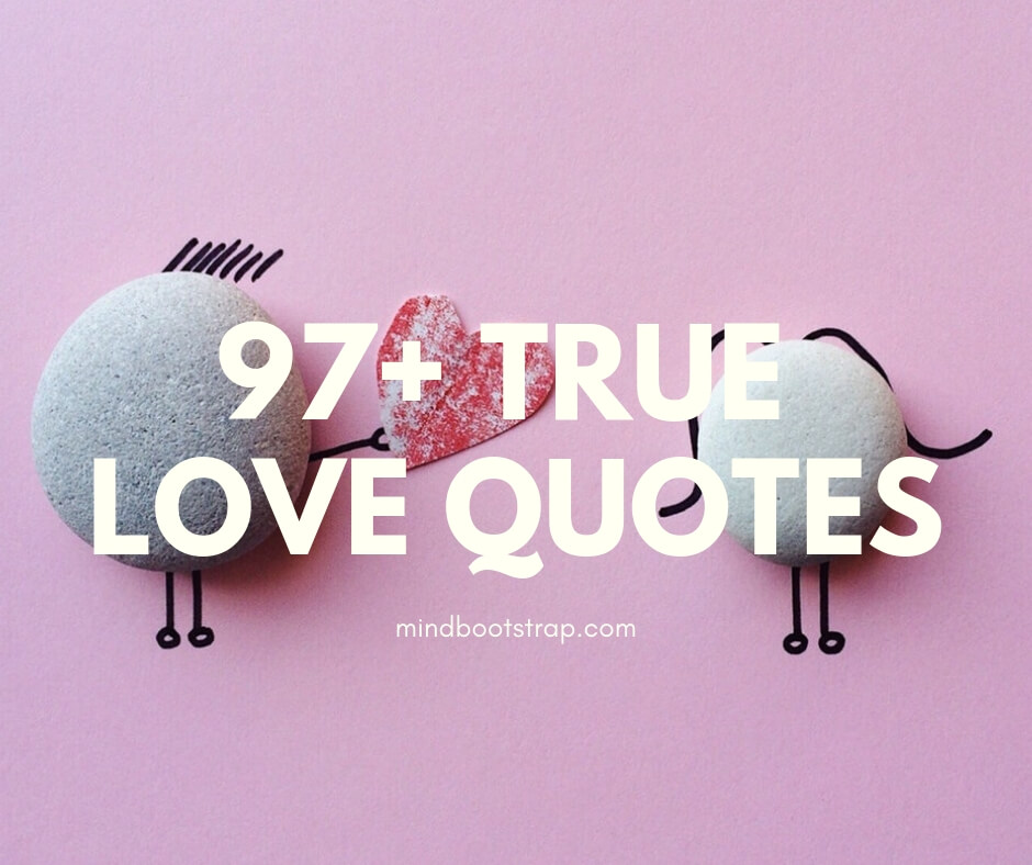 True Love Quotes & Sayings For Him or Her