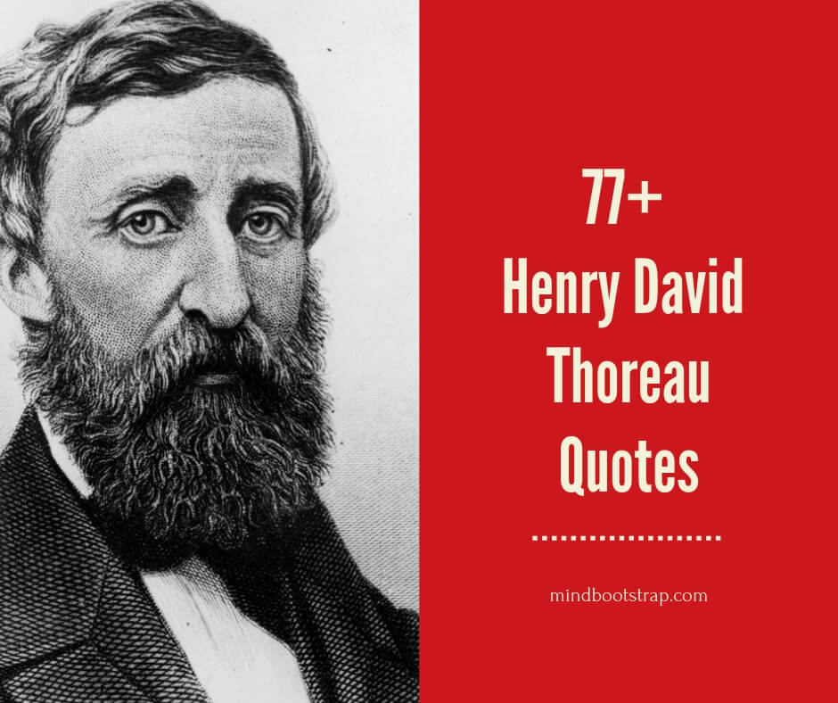 Inspiring Henry David Thoreau Quotes