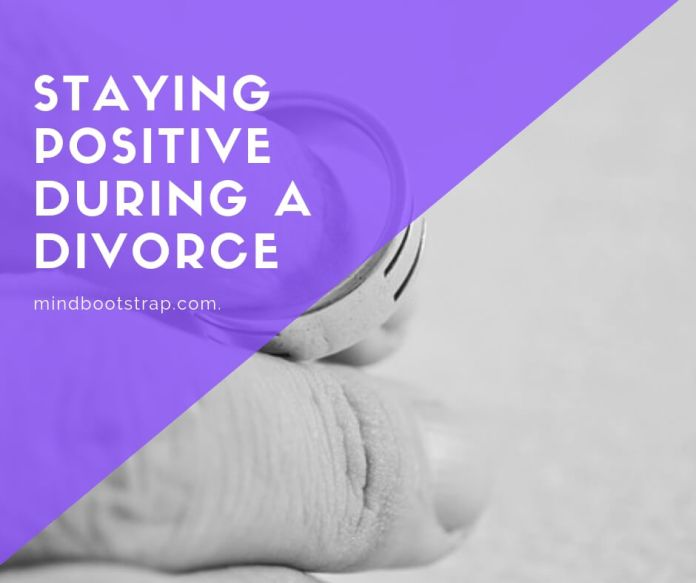 Staying Positive During a Divorce