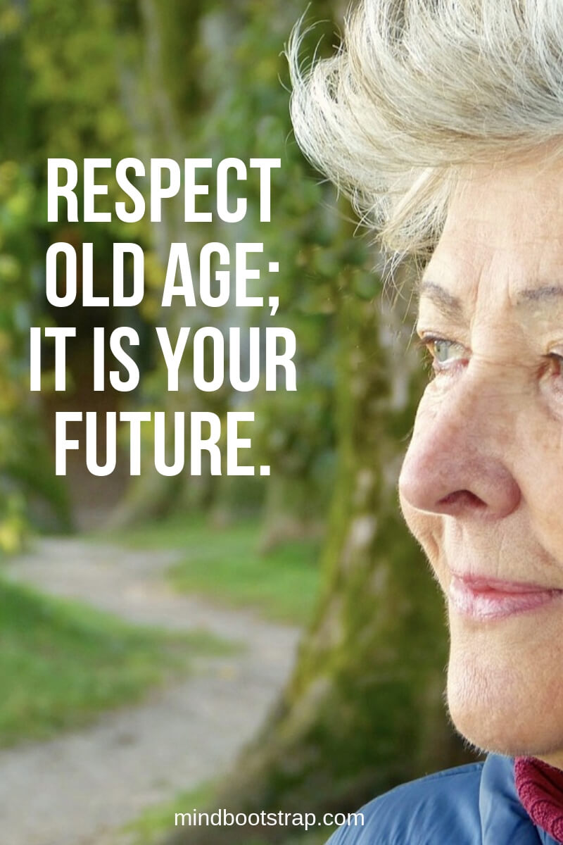 Respect old age quotes