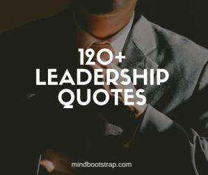 Best leadership quotes and sayings