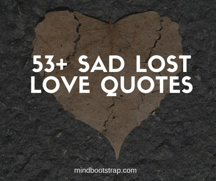 Best Lost Love Quotes and Sayings