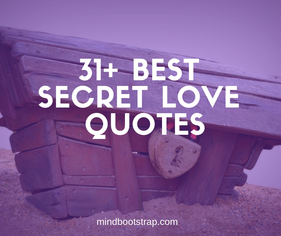 31+ Best Secret Love Quotes & Sayings