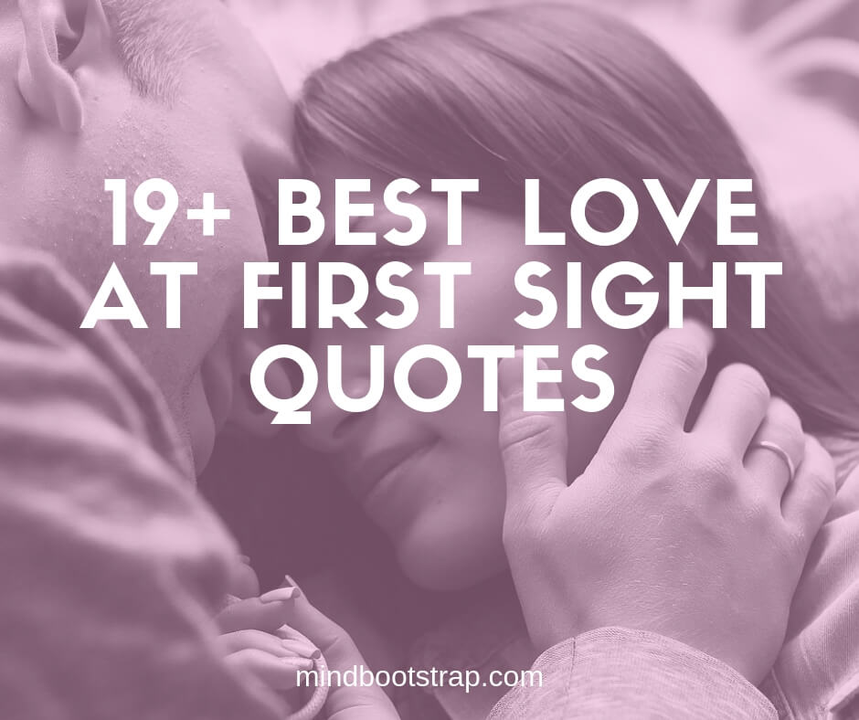 19+ Inspiring Love At First Sight Quotes and Sayings